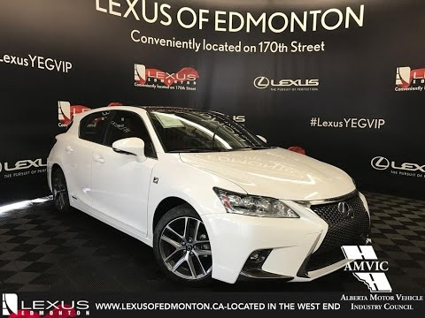 White 2017 Lexus Ct 200h F Sport Series 2 In Depth Review South Edmonton Alberta