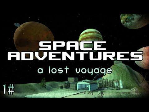 Space Adventures - A Lost Voyage - #1 (Garry's Mod Space Build)