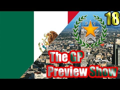 2017 MEXICAN GRAND PRIX - THE GP PREVIEW SHOW - Round 18