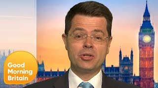 James Brokenshire: 'Boris Is the Best Person to Deliver Brexit' | Good Morning Britain