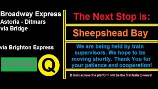 (Re-Upload) : R160 (Q) Manhattan bound Announcements (via Brighton Express)