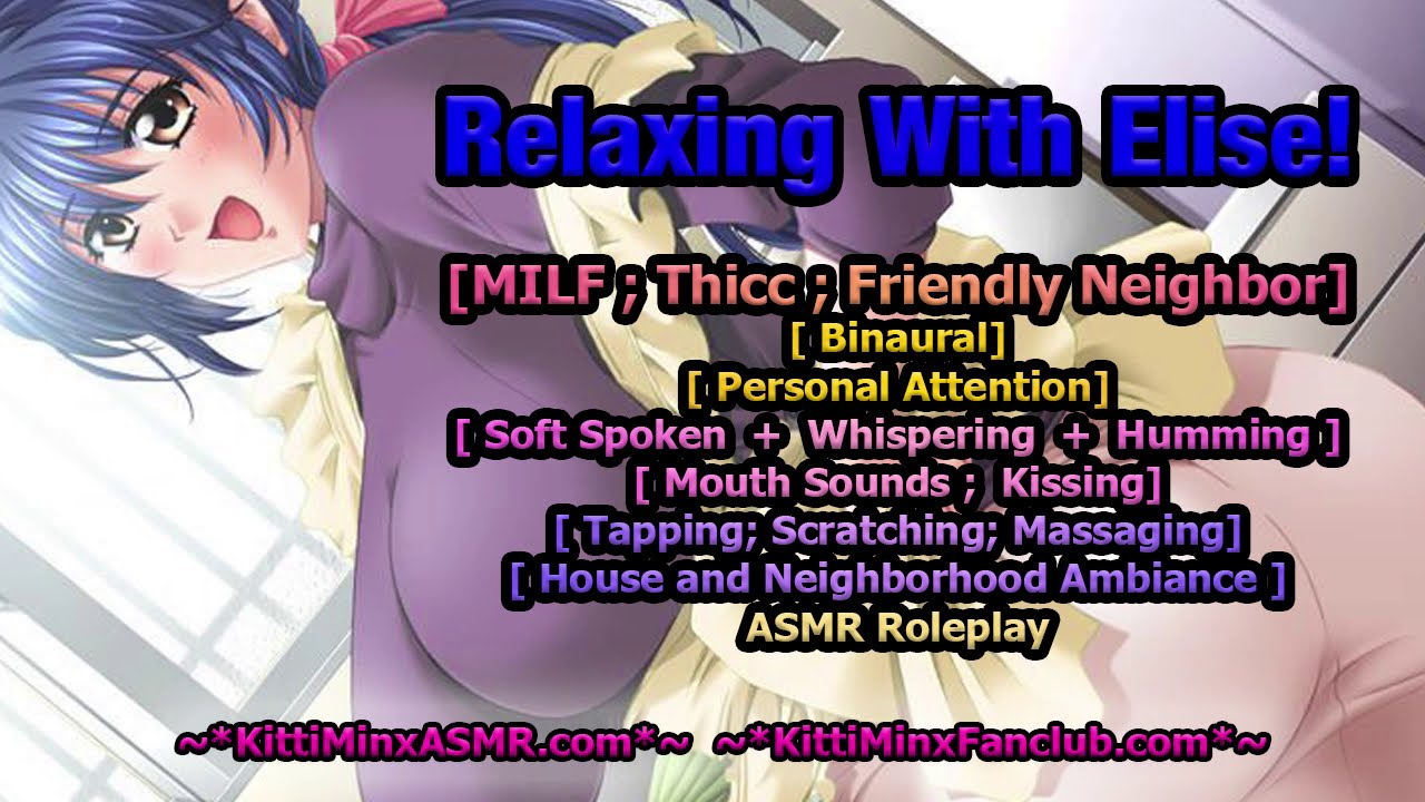 Kitti Minx ASMR - Relaxing With Thicc MILF Elise! ( Friendly Neighbor ) Audio Roleplay
