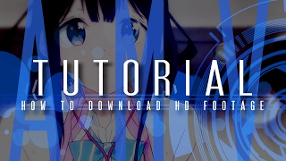 How to Download HD Anime Footage + Remove Subtitles (AMV Tutorial)