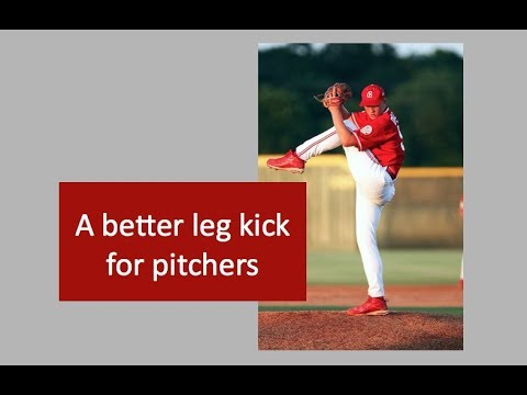 A better leg kick for pitchers
