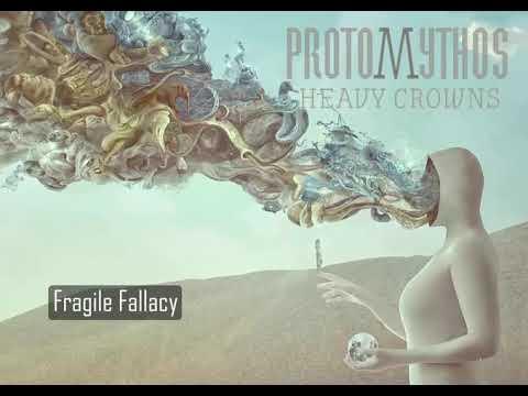 Protomythos - Fragile Fallacy [Official audio] Mp3