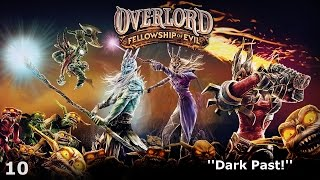 Overlord: Fellowship of Evil - Episode 10 - Dark Past!