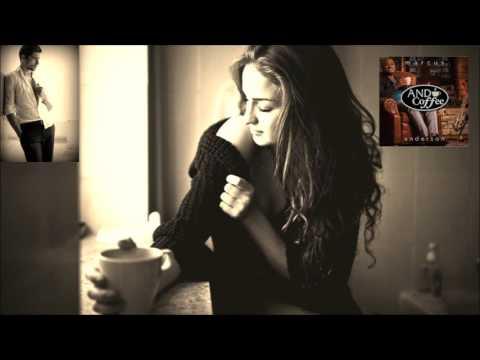 Marcus Anderson ft Matt Marshak - Cup of Joe [And Coffee 2015]