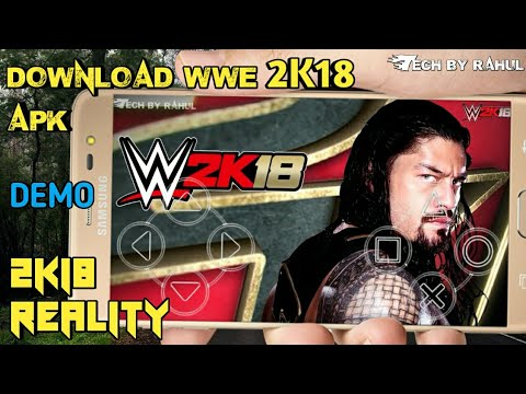 WWE 2K18 ||REALLY ANDROID GAME APK DOWNLOAD YES YA NO DEMO APK  #Smartphone #Android