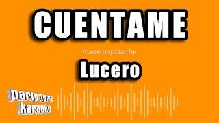 Gambar cover Lucero - Cuentame (Versión Karaoke)