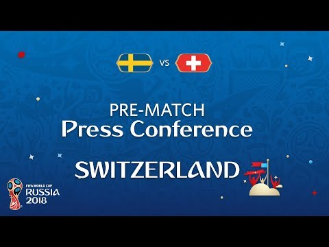 2018 FIFA World Cup Russia™ - SWE vs SUI : Switzerland Pre-Match Press Conference