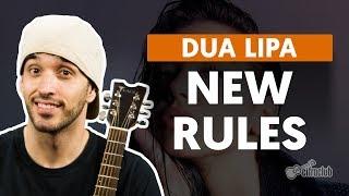 Baixar NEW RULES - Dua Lipa (aula de violão)