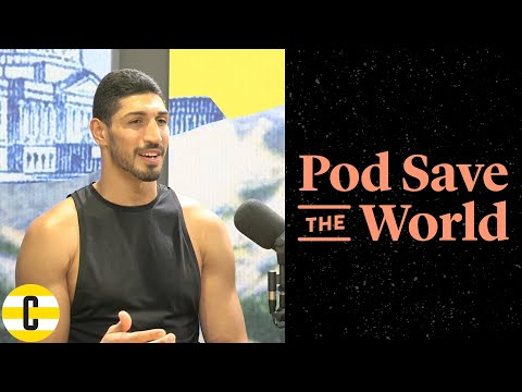 Enes Kanter on Why He's Banned From Returning Home to Turkey | Pod Save The World