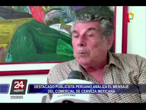 Publicista peruano analiza mensaje de comercial de cerveza mexicana