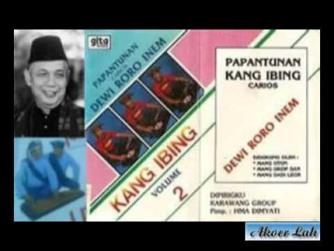 Kang Ibing Papantunan - Dewi Roro Inem Bag-1 (Akoer Lah)