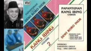 Kang Ibing Papantunan - Dewi Roro Inem Bag-1 (Akoer Lah).
