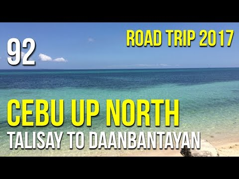 Road Trip #92 - Cebu Up North (Talisay to Daanbantayan)
