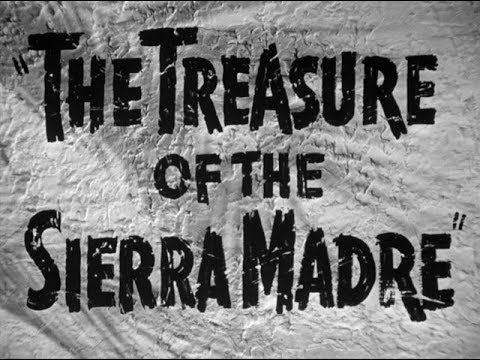 "VT Film Essentials #47: ""The Treasure of the Sierra Madre"""