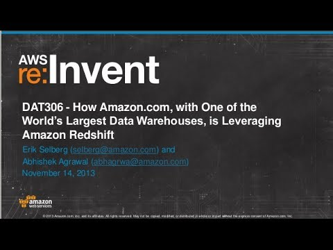 How Amazon.com is Leveraging Amazon Redshift (DAT306) | AWS re:Invent 2013