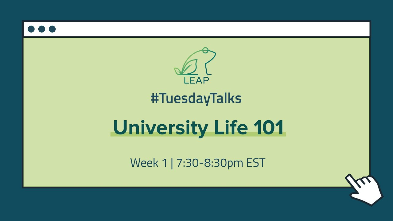 Webinar 1: University Life 101 (Part 1) | July 7th, 2020