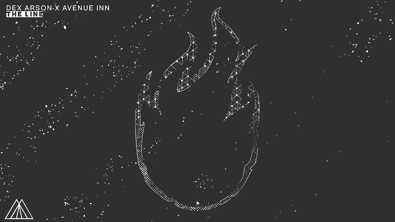 Dex Arson x Avenue Inn - The Line ( REMIX )