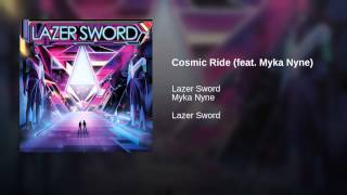 Cosmic Ride (feat. Myka Nyne)