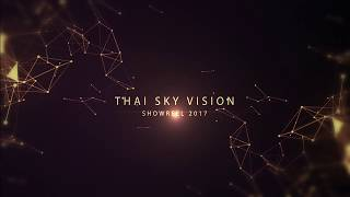 Thai Sky Vision - Showreel 2017