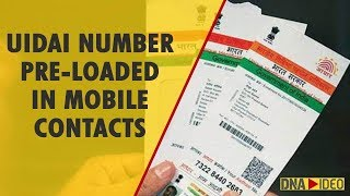 Check your phone now! UIDAI number is pre-loaded in mobile contacts and people are shocked