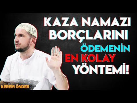 Kaza namazı borçlarını kapatma taktikleri / Kerem Önder