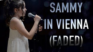 Sammy sings Faded (live in Vienna, 2019)