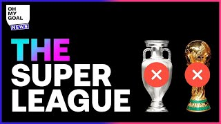 European Super League: the HUGE sanctions that could be used on clubs | Oh My Goal