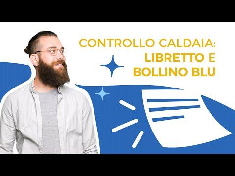 Controllo caldaia: libretto e bollino blu