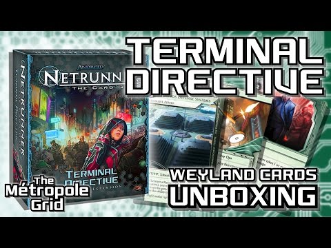 Netrunner Unboxing: Terminal Directive - Weyland Cards