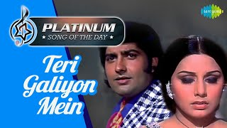 Platinum song of the day Teri Galiyon Mein 26th May RJ Ruchi