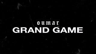 OUMAR - GRAND GAME