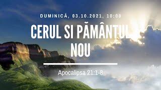 Sfânta Treime Brăila - 3 Octombrie 2021 - Iosua Faur - Apocalipsa 21:1-8