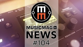 MUSICMAG TV NEWS #104: Elekton Overbridge 2 beta, Modal Skulpt, футбольный VST и др.