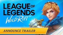 League of Legends: Wild Rift | Announce Trailer
