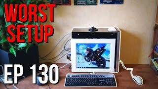 Setup Wars - Episode 130 | Worst Setup Edition