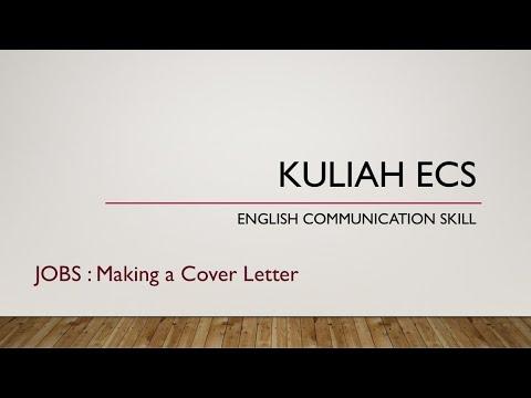 Ecs Membuat Cover Letter Surat Lamaran Dalam Bahasa Inggris English Communication Skill Youtube