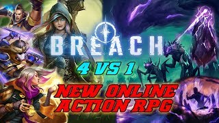 What is Breach? NEW ONLINE Action RPG Early Access Game