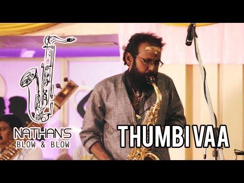 Thumbi Vaa - Olangal | Instrumental Fusion Live | Nathan's Blow and Blow | Ilaiyaraaja