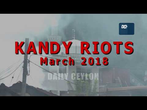 Kandy Riots | Tamil | March 2018 | Daily Ceylon