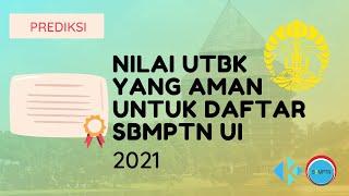 Nilai UTBK yang Aman untuk Daftar SBMPTN UI 2021