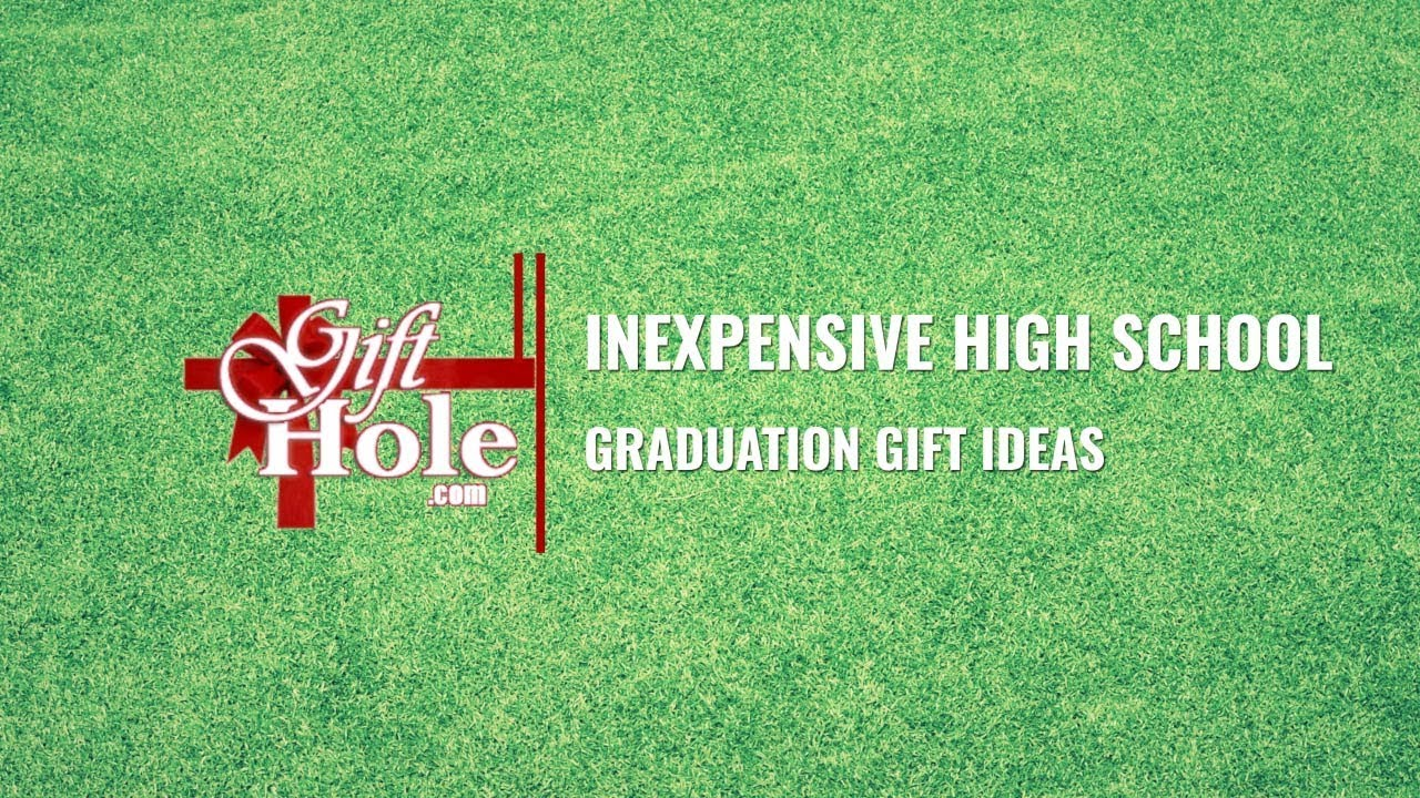 Inexpensive High School Graduation Gift Ideas Youtube