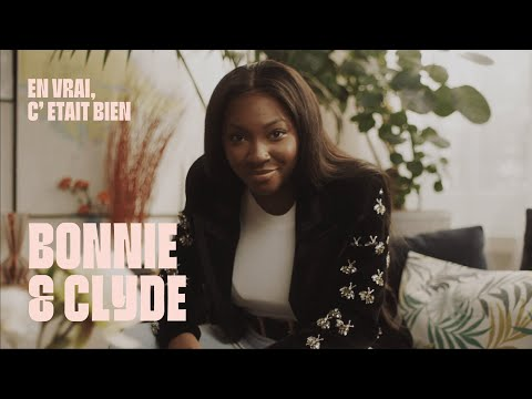 Video EN VRAI C'ETAIT BIEN | Ep. 4 | Bonnie and Clyde Ft. Fatou Guinea