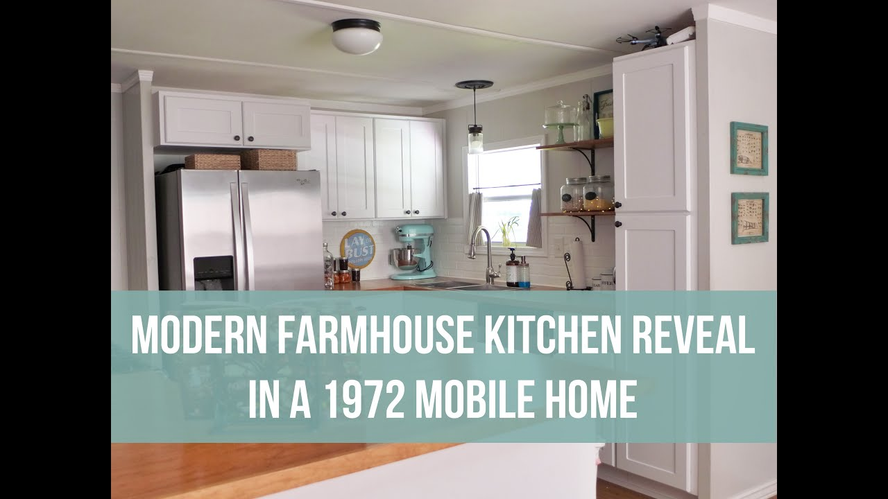 Modern farmhouse kitchen reveal 1972 mobile home youtube for Farmhouse style modular homes