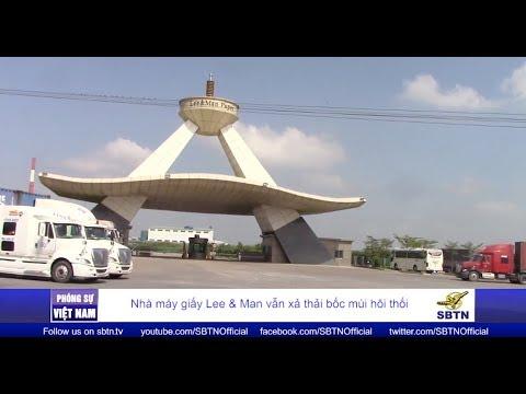 PHÓNG SỰ VIỆT NAM: Nhà máy giấy Lee & Man vẫn xả thải bốc mùi hôi thối