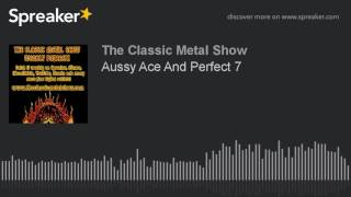 Aussy Ace And Perfect 7