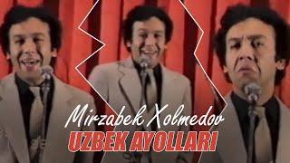 Mirzabek Xolmedov - Uzbek ayollari (1988)