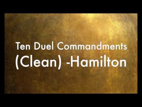 Ten Duel Commandments (Clean) -Hamilton